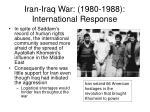 iran iraq war 1980 1988 international response