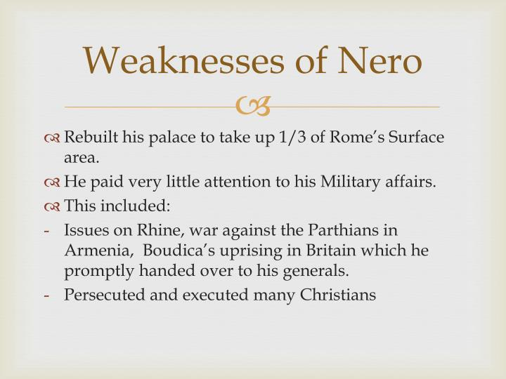Weaknesses of Nero
