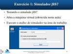 exerc cio 1 simulador jss7