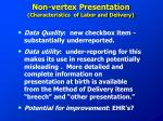 non vertex presentation characteristics of labor and delivery