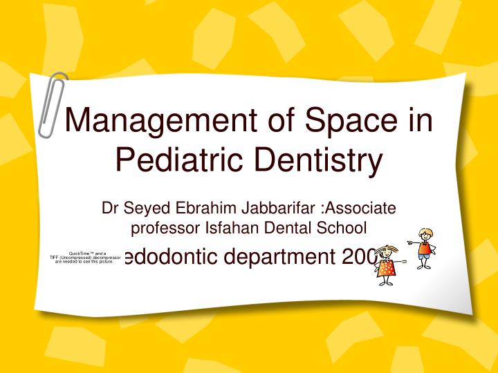 management of space in pediatric dentistry n.