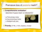 premature loss of posterior teeth