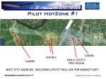pilot hotzone 1