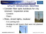 utility operation centric
