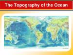 the topography of the ocean