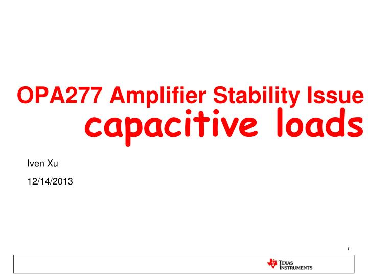 opa277 amplifier stability issue capacitive loads n.