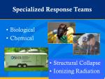 specialized response teams