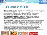 8 presencia en medios