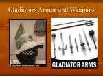 gladiators armor and weapons