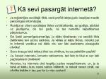 k sevi pasarg t internet