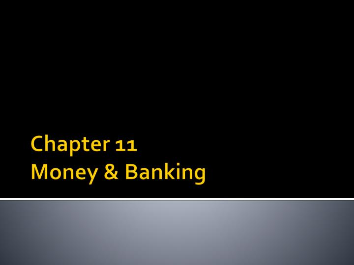 chapter 11 money banking n.