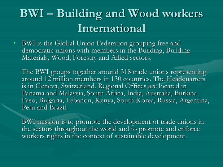 BWI – Building and Wood workers International