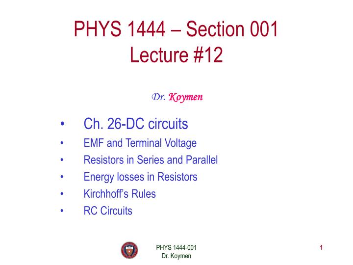 phys 1444 section 001 lecture 12 n.