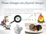 phase changes are physical changes