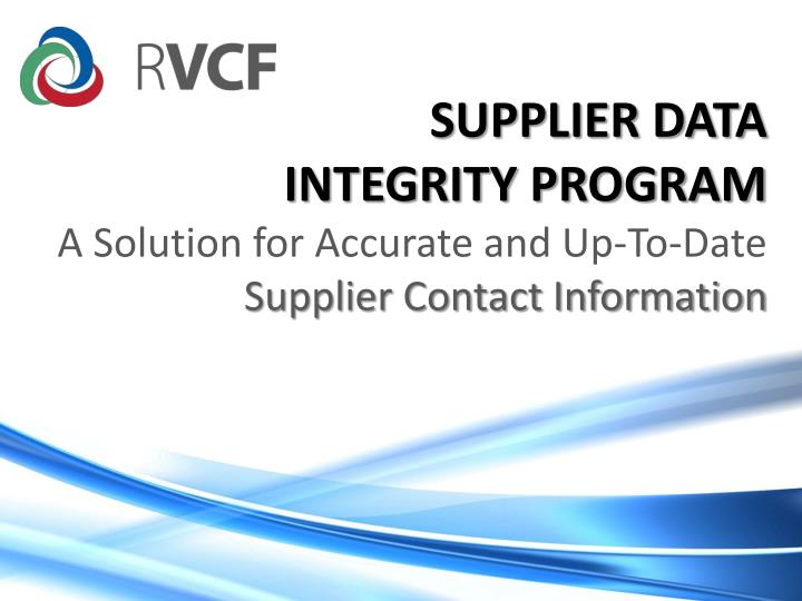 supplier data integrity program a solution for accurate and up to date supplier contact information n.