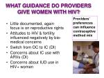 what guidance do providers give women with hiv