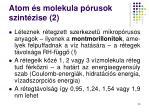 atom s molekula p rusok szint zise 2