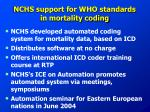 nchs support for who standards in mortality coding