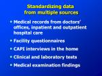 standardizing data from multiple sources1