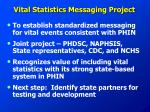 vital statistics messaging project