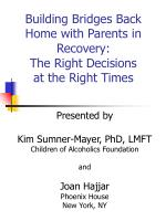 building bridges back home with parents in recovery the right decisions at the right times