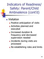 indicators of readiness safety parent child ambivalence cont d