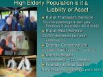 high elderly population is it a liability or asset
