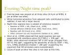 evening night time peak