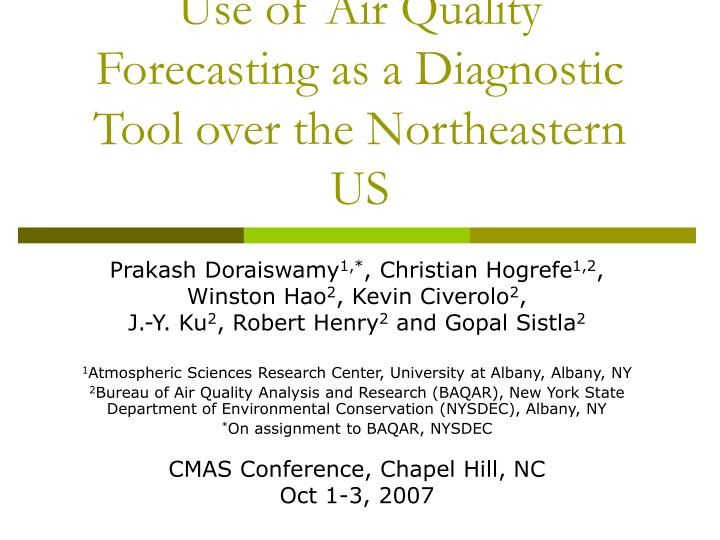 use of air quality forecasting as a diagnostic tool over the northeastern us n.