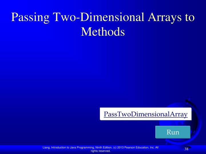 Passing Two-Dimensional Arrays to Methods
