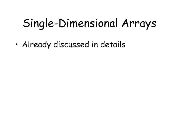 Single-Dimensional Arrays