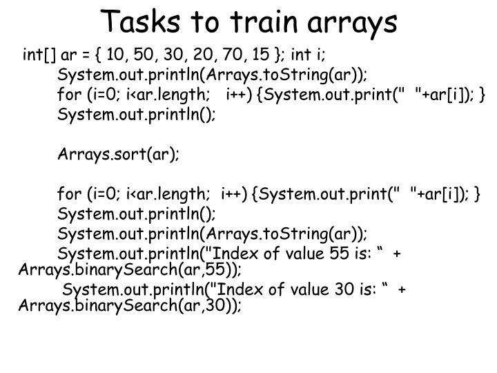 Tasks to train