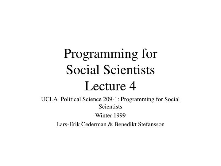 programming for social scientists lecture 4 n.