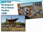 joint club barbeque in pg at rotary pavilion unbc