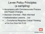 levee policy principles a sampling