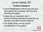 levee safety ec culture changers