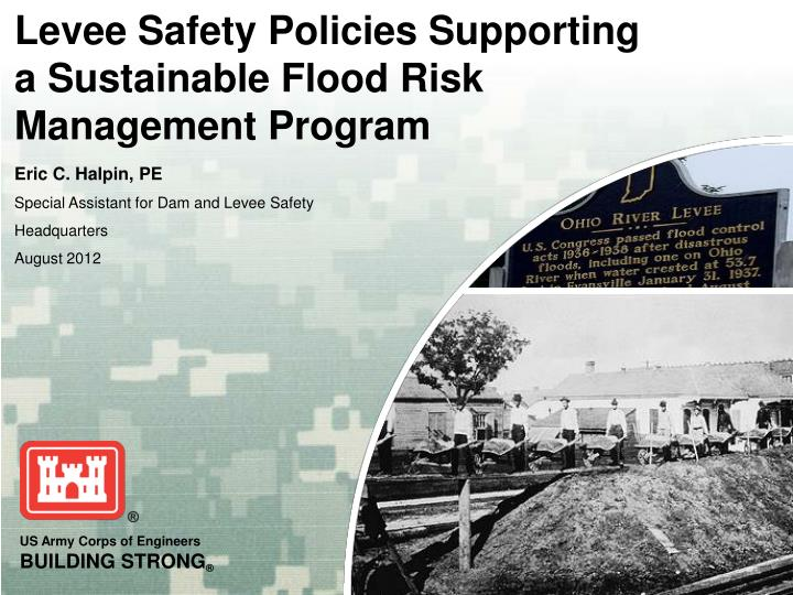 levee safety policies supporting a sustainable flood risk management program n.
