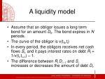 a liquidity model