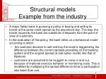structural models example from the industry