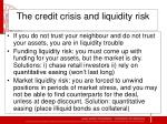 the credit crisis and liquidity risk