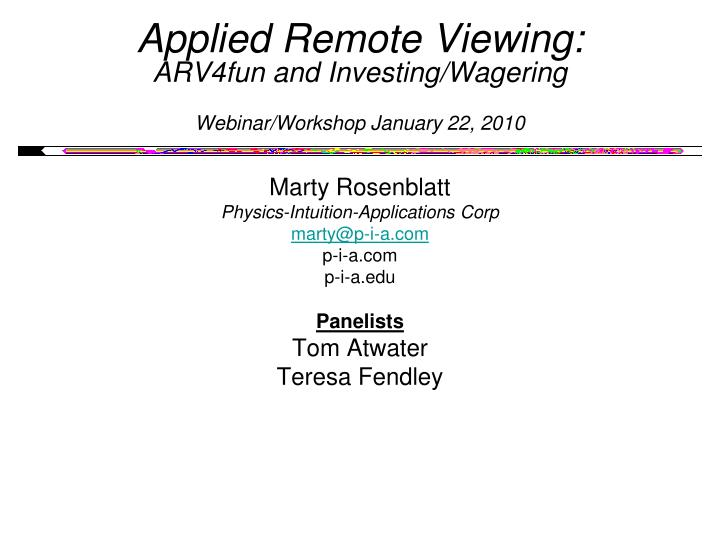 applied remote viewing arv4fun and investing wagering webinar workshop january 22 2010 n.