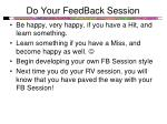 do your feedback session