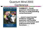 quantum mind 2003 conference
