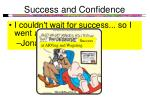 success and confidence