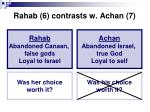 rahab 6 contrasts w achan 7