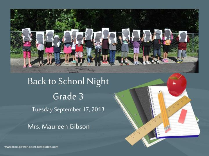 back to school night grade 3 tuesday september 17 2013 n.