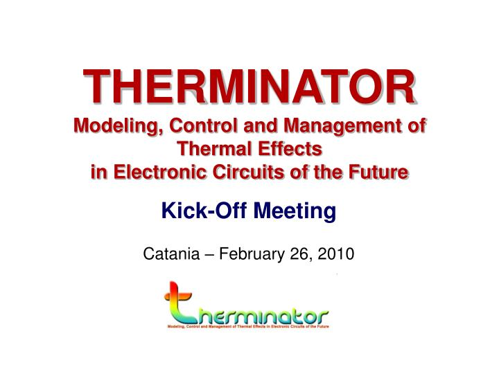 therminator modeling control and management of thermal effects in electronic circuits of the future n.