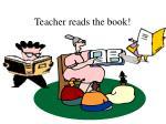 teacher reads the book
