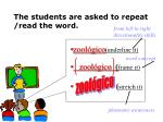 the students are asked to repeat read the word4