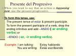 presente del progresivo